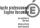 Lycee professionnel Eugene Decomble CHAUMONT